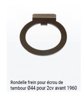 RONDELLE FREIN POUR ECROU DE 44MM POUR 2CV AM AVANT 1960